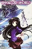 Accel World, Vol. 2 (manga) (Accel World (manga)) by Reki Kawahara (2014-12-16)