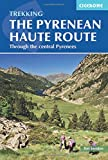 The Pyrenean Haute Route: The Slovene High Level Route