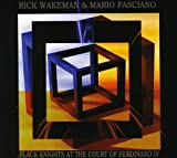 Black Knights at the Court of Ferdinand IV by Rick Wakeman (2010-08-03)