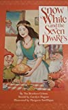 img - for Snow White and the seven dwarfs : based on the original story by the brothers Grimm book / textbook / text book
