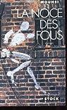 La Noce des fous par Mounsi