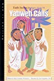 Yahweh Calls, Mary C. Wlodarski, 0867162821