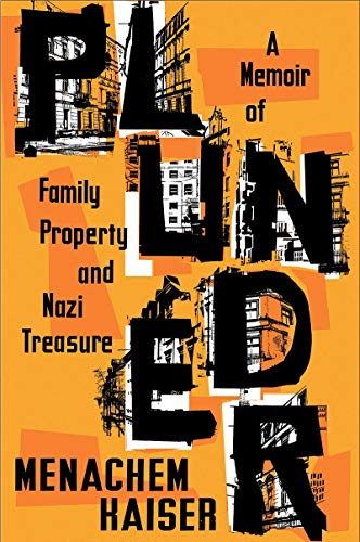 Book Cover: Plunder: A Memoir of Family Property and Nazi Treasure