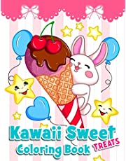 Kawaii Sweet Treats: Sweet Coloring Book with Cupcakes, Fruits, Ice Cream, Cakes, Cookies, Cute Desserts And Happy Animals For kids.