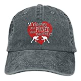 Clarissa Bertha My Brother Just Pinned Your Brother Wrestling Unisex Baseball Cap Adjustable Dad Hat Plain Cap