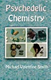 img - for Psychedelic Chemistry by Michael Valentine Smith (2014-11-25) book / textbook / text book