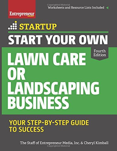start-your-own-lawn-care-or-landscaping-business-your-step-by-step-guide-to-success-startup-series