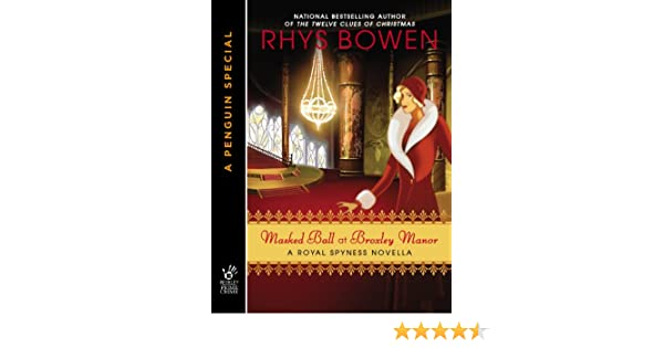Masked ball at broxley manor the royal spyness series ebook masked ball at broxley manor the royal spyness series ebook rhys bowen amazon kindle store fandeluxe Image collections