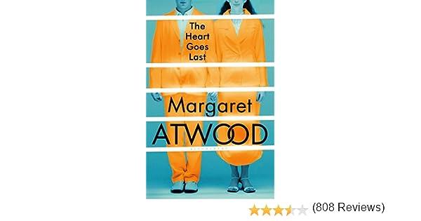 The Heart Goes Last: Amazon.es: Atwood, Margaret: Libros en idiomas extranjeros