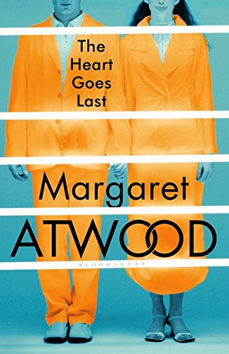 The Heart Goes Last: Amazon.es: Atwood, Margaret: Libros en idiomas extranjeros