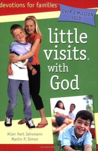 Little Visits with God by Allan Hart Jahsmann (2006-10-01)