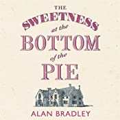 The Sweetness at the Bottom of the Pie | Alan Bradley
