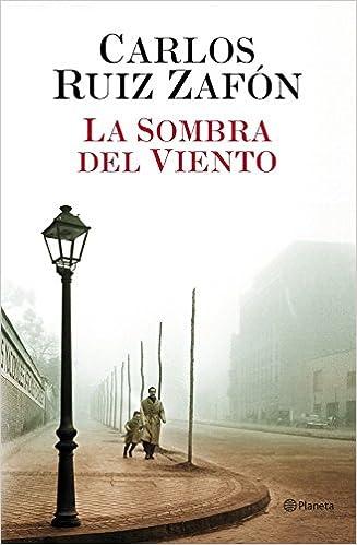La Sombra Del Viento Autores Españoles E Iberoamericanos Amazon Es Ruiz Zafón Carlos Libros