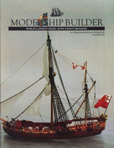 Model Ship Builder (No. 93, January/February 1995, Volume XVI)