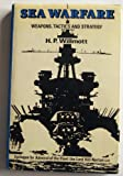 Sea Warfare, H. P. Wilmott, 0907319025