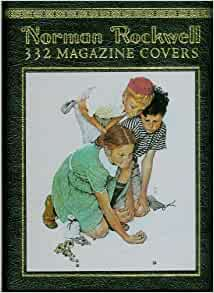 Norman Rockwell: 332 Magazine Covers: Christopher Finch
