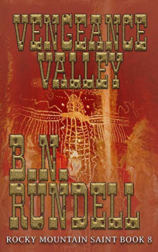 Vengeance Valley (Rocky Mountain Saint) [Rundell, B.N.] (Tapa Blanda)