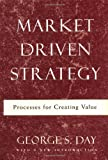 Market Driven Strategy, George S. Day, 068486536X