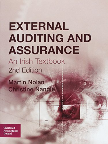 External Auditing and Assurance: An Irish Textbook, by Martin Nolan, Christine Nangle
