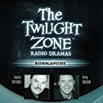 Beewinjapeedee: The Twilight Zone Radio Dramas | JoBe Cerny