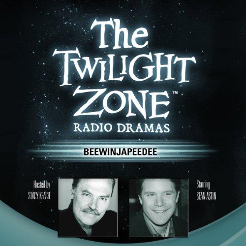 Beewinjapeedee: The Twilight Zone Radio Dramas