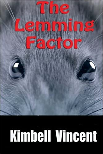 The Lemming Factor Mr Kimbell Vincent 9781469913070