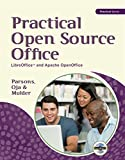 Practical Open Source Office: LibreOffice™ and Apache OpenOffice (New Perspectives)
