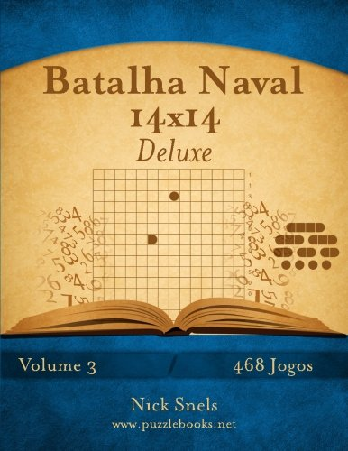 Batalha Naval 14x14 Deluxe - Volume 3 - 468 Jogos (Portuguese Edition)