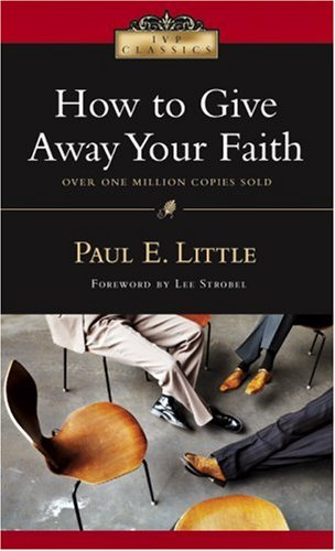 How to Give Away Your Faith (IVP Classics)