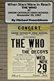 When Stars Were In Reach: The Who at Union Catholic High School - November 29, 1967 (Black and White Version)