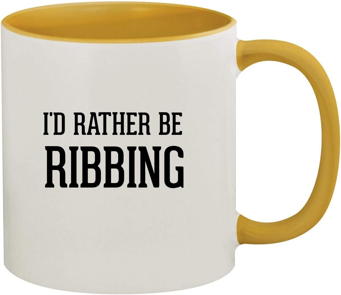 I'd Rather Be RIBBING - 11oz Ceramic Colored Inside & Handle Coffee Mug, Golden Yellow