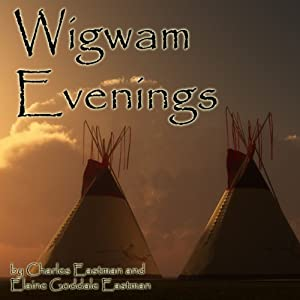 Wigwam Evenings Audiobook