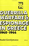 img - for Guerrilla Warfare & Espionage in Greece, 1940-1944 by Andre Gerolymatos (1992-04-02) book / textbook / text book