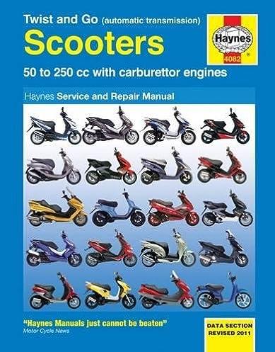 twist and go scooters 50 to 250 cc with carburetor engines haynes rh amazon com Haynes Service Manual Haynes Repair Manuals F-150