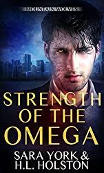 Strength of the Omega (Mountain Wolves Book 2)