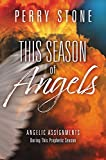 This Season of Angels: Angelic Assignments During