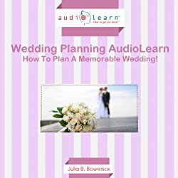 How to Plan a Memorable Wedding!
