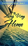 The Long Way Home (The Davenport Series Book 1)