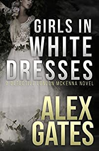 Girls In White Dresses by Alex Gates ebook deal