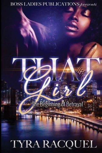 That Girl: The Beginning of Betrayal PDF ePub ebook