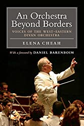 An Orchestra Beyond Borders: Voices of the West-Eastern Divan Orchestra