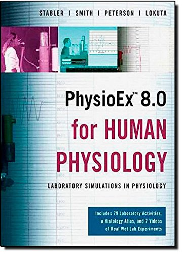 Download PhysioEx 8 0 for Human Physiology: Lab Simulations in
