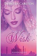 Wish: Aladdin Retold (Romance a Medieval Fairytale) Paperback