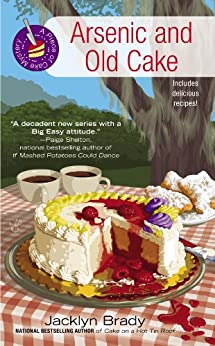Arsenic and Old Cake (A Piece Of Cake Mystery Book 3) by [Brady, Jacklyn]