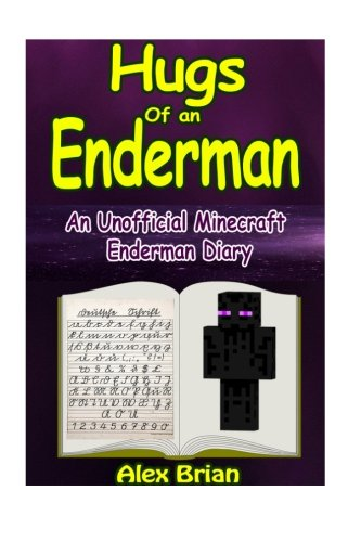 download hugs of an enderman an unofficial minecraft enderman diary unofficial minecraft diaries by alex brian book pdf audio idggqpsd2