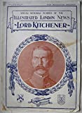 The Illustrated London News June 13 1916 no 4025a Special Memorial Number Lord Kitchener W Douglas Newton