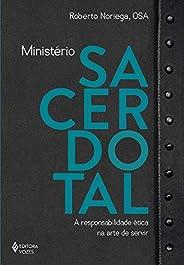 Ministério sacerdotal: A responsabilidade ética na arte de servir