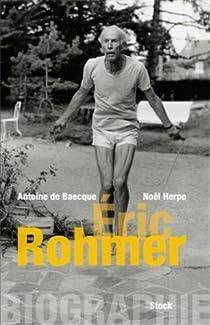 Biographie d'Éric Rohmer par Baecque