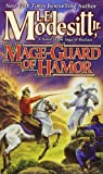 Mage-Guard of Hamor, L. E. Modesitt, 0765358824
