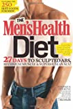 The Men's Health Diet, Stephen Perrine and Adam Bornstein, 1605291366
